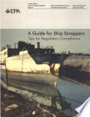 A Guide For Ship Scrappers Tips For Regulatory Compliance