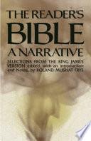 The Reader s Bible  A Narrative Book
