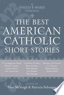 The Best American Catholic Short Stories