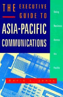 The Executive Guide to Asia Pacific Communications