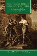 Anglo-German Dramatic and Poetic Encounters Pdf/ePub eBook