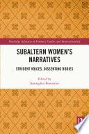 Subaltern Women   s Narratives