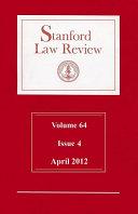 Stanford Law Review: Volume 64, Issue 4 - April 2012 Pdf/ePub eBook
