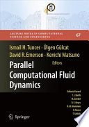 Parallel Computational Fluid Dynamics 2007