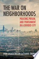 The War On Neighborhoods Book PDF