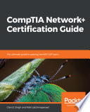 CompTIA Network  Certification Guide