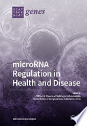 microRNA Regulation in Health and Disease Book