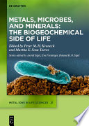 Metals  Microbes  and Minerals   The Biogeochemical Side of Life Book