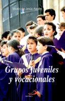 Grupos Juveniles and Vocacionales