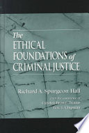 The Ethical Foundations of Criminal Justice
