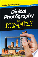 Digital Photography For Dummies®, Mini Edition