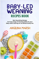 Baby Led Weaning Recipes Book Book
