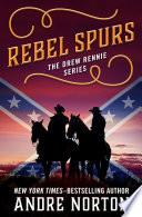Read Online Rebel Spurs For Free