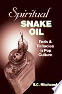 Spiritual Snake Oil Book