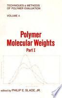 Polymer Molecular Weights, (2 Part)