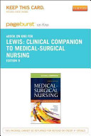 Clinical Companion to Medical Surgical Nursing Pageburst KNO Retail Access Code