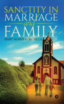 Sanctity in Marriage and Family [Pdf/ePub] eBook