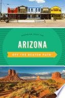 Arizona Off the Beaten Path