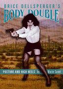 Brice Dellsperger s Body Double Book PDF