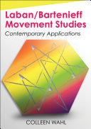 Laban Bartenieff Movement Studies