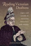 Reading Victorian Deafness