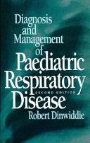 Diagnosis and Management of Paediatric Respiratory Disease Book