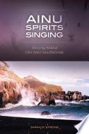 Ainu Spirits Singing