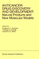 Anticancer Drug Discovery and Development  Natural Products and New Molecular Models