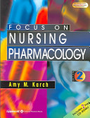 Focus on Nursing Pharmacology, Second Edition, Text and Study Guide