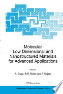 Molecular Low Dimensional and Nanostructured Materials for Advanced Applications