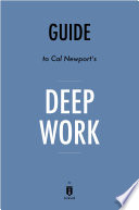 Guide to Cal Newport   s Deep Work by Instaread Book PDF