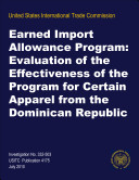 Earned Import Allowance Program: Evaluation of the Effectiveness of the Program for certain Apparel from the Dominican Republic, Inv. 332-503