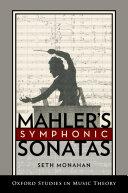 Mahler's Symphonic Sonatas