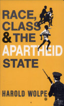 Race  Class   the Apartheid State