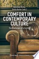 Comfort in Contemporary Culture