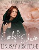 Pdf Emily & Edwin: The Yorkshire Series, Book One. Telecharger