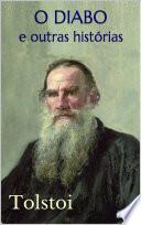 O DIABO e Outras Histórias - Tolstoi