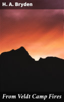 From Veldt Camp Fires [Pdf/ePub] eBook