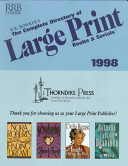 The Complete Directory of Large Print Books and Serials  1998 Book
