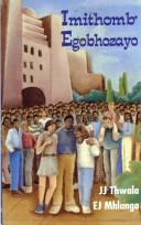 Books - Imithomb Egobhozayo (Poetry) (Isizulu) (Creative Writing Series) | ISBN 9780636018471