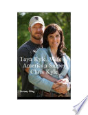 Taya Kyle  Wife of American Sniper Chris Kyle Book