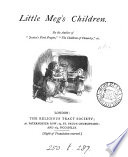 Little Meg's children. By the author of 'Jessica's first prayer'.