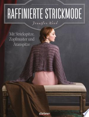 Download Raffinierte Strickmode Free Books - Reading Best Books For Free 2018