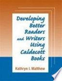 Developing Better Readers and Writers Using Caldecott Books
