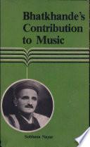 Bhatkhande's Contribution to Music