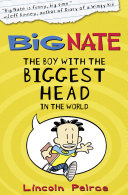 The Boy with the Biggest Head in the World (US edition) (Big Nate, Book 1)