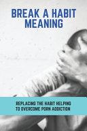 Break A Habit Meaning
