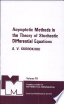 Asymptotic Methods in the Theory of Stochastic Differential Equations
