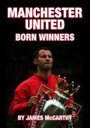 Manchester United   Born Winners