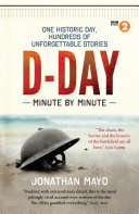 D Day Minute By Minute